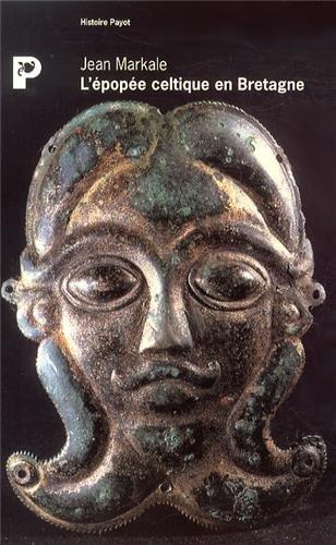 L'épopée celtique en Bretagne - Jean MARKALE (Payot)